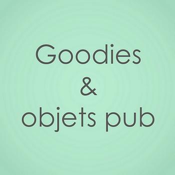 goodies objets pub